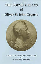 The poems & plays of Oliver St. John Gogarty