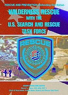 Wilderness rescue with the U.S. Search and Rescue Task Force