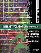 Internetworking LANs and WANs : concepts, techniques, and methods