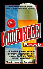 The good beer book : brewing and drinking quality ales and lagers