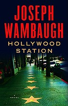 Hollywood Station : a novel
