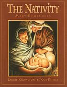 The nativity : Mary remembers