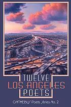 Twelve Los Angeles poets