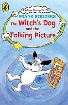 The witch's dog and the talking picture