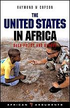 The United States in Africa : Bush policy and beyond