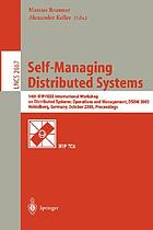 Self-managing distributed systems : proceedings