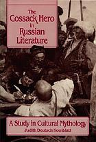 The Cossack hero in Russian literature : a study in cultural mythology