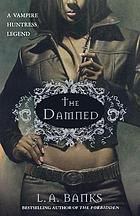 The damned : a vampire huntress legend