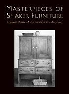 Masterpieces of Shaker furniture : a book of Shaker furniture