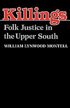 Killings : folk justice in the Upper South