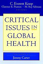 Critical issues in global health
