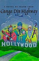 Gunga Din highway : a novel