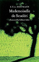 Mademoiselle de Scudéri : a tale of the times of Louis XIV