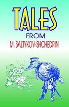 Tales from M. Saltykov-Shchedrin.