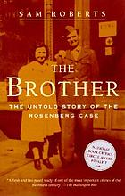 The Brother the untold story of the Rosenberg case