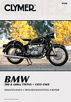 BMW 500 & 600cc twins, 1955-1969 : service, repair, performance