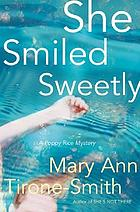She smiled sweetly : a Poppy Rice mystery