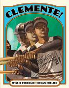 Clemente!/Illustrated By Bryan Collier