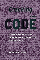 Cracking the code : making sense of the corporate alternative minimum tax