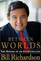 Between worlds : the making of an American life