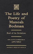 The life and poetry of Manoah Bodman : bard of the Berkshires
