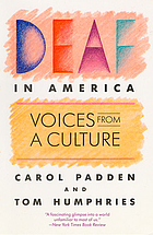 Deaf in America : voices from a culture