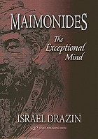 Maimonides : the exceptional mind