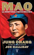 Mao : la historia desconocida