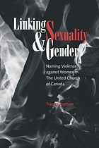 Linking sexuality & gender : naming violence against women in the United Church of Canada