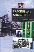 Tracing your ancestors in the Public Record Office
