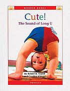 "Cute! : the sound of ""long u"""