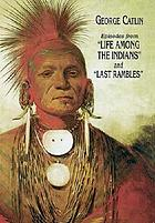 "Episodes from ""Life among the Indians"" and ""Last rambles"