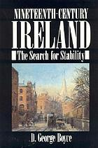Nineteenth-century Ireland : the search for stability