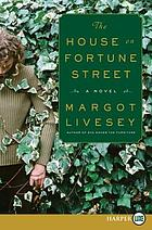 The house on Fortune Street : a novel