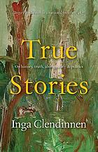 True stories : history, politics, Aboriginality