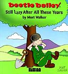 Beetle Bailey : still lazy after all these years