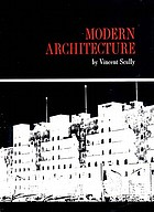 Modern architecture; the architecture of democracy