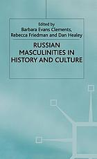 Russian masculinities in history and culture