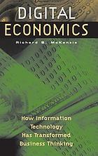 Digital economics : how information technology has transformed business thinking
