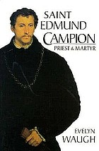 Saint Edmund Campion : priest and martyr