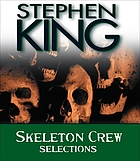 Skeleton crew : [selections]