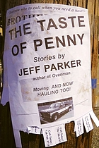 The taste of penny : stories