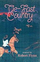 Tie-fast country : a novel