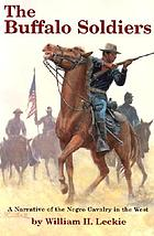 The buffalo soldiers : a narrative of the Negro cavalry in the West