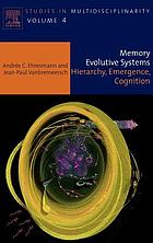 Memory evolutive systems hierarchy, emergence, cognition