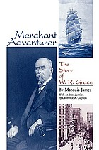 Merchant adventurer : the story of W.R. Grace