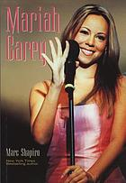 Mariah Carey the unauthorized biography