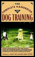 The complet handbook of dog training