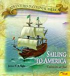 Sailing to America : colonists at sea