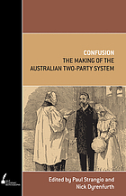 Confusion : the making of the Australian two-party system